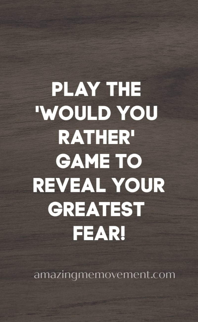Play the would you rather game to reveal your greatest fear