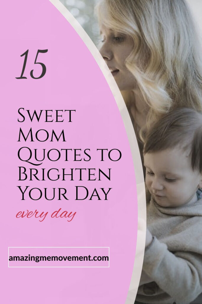 mom and baby-sweet mom quotes pin