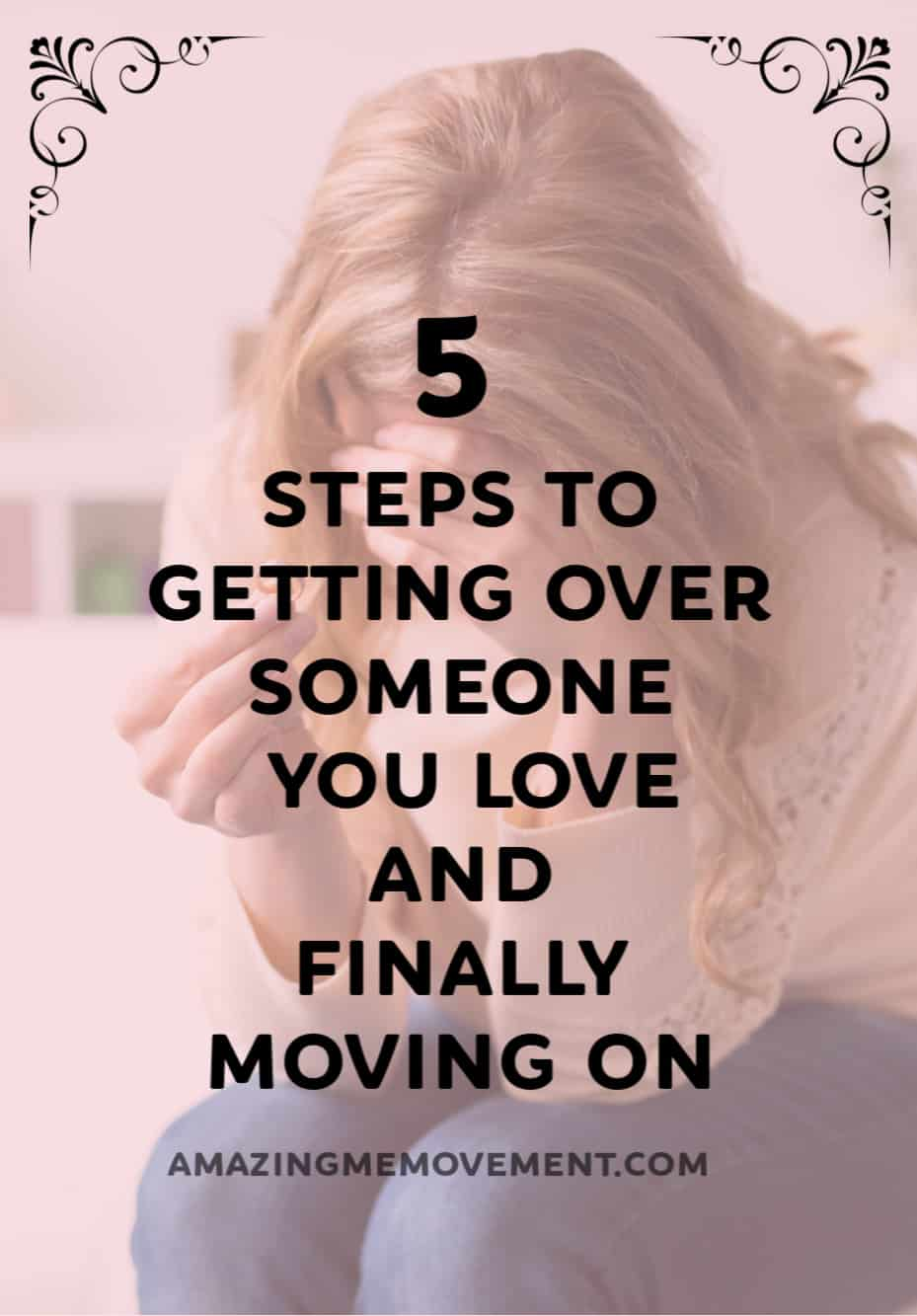 How to Get Over Someone You Love and Move the F**k On