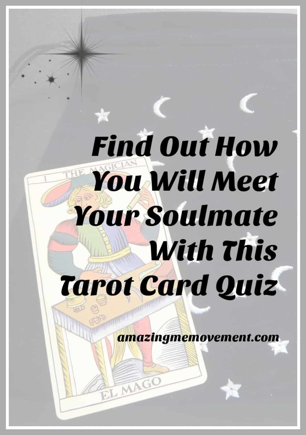 Tarot card quiz will reveal how you meet your soulmate