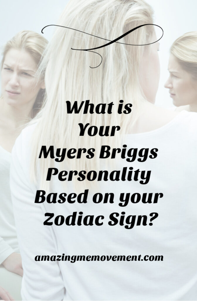 Your probable myers briggs personalities based on your zodiac