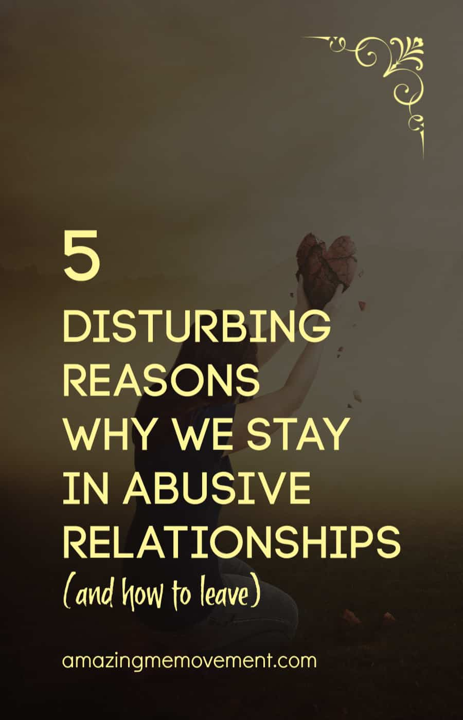 why we stay in abusive relationships