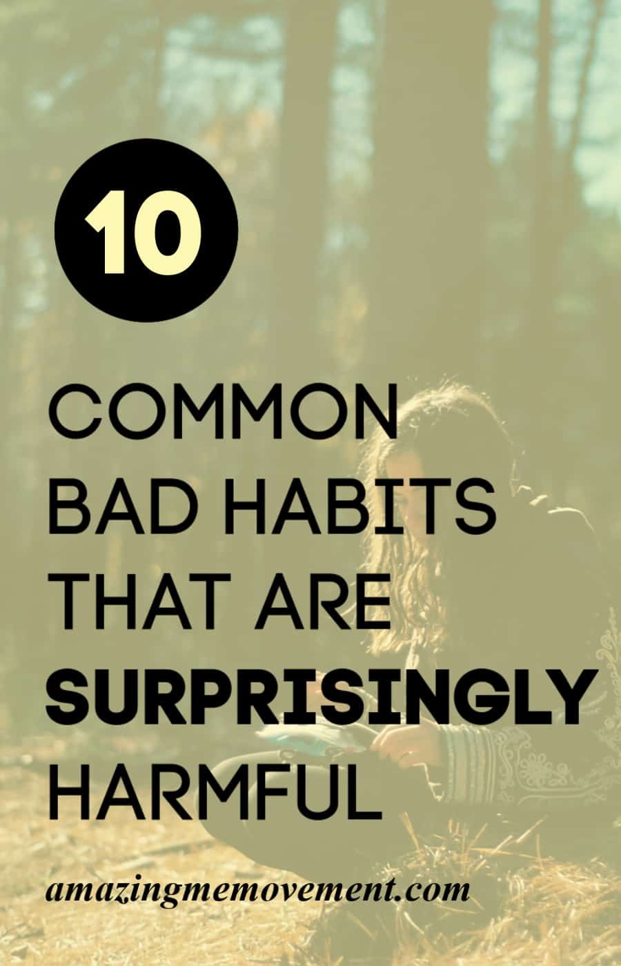 girl in forest-common bad habits