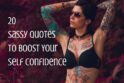 tattooed girl-sassy quotes blog