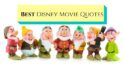 seven dwarfs-disney movie quotes
